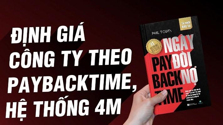 Review sáchPayback Time - Ngày Đòi Nợ,những nguyên tắc đầu tư thông thái