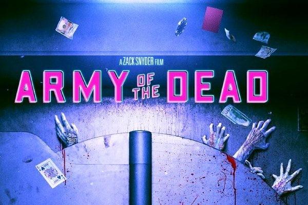 Review phim Army of the dead - Hấp dẫn và giải trí tốt bạn nhất định phải xem