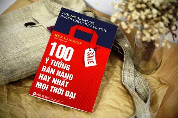 Review sách 100 ý tưởng bán hàng hay nhất mọi thời đại, tác giả Ken Langdon