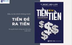 Review sách Tiền đẻ ra tiền - Bí mật của đồng tiền