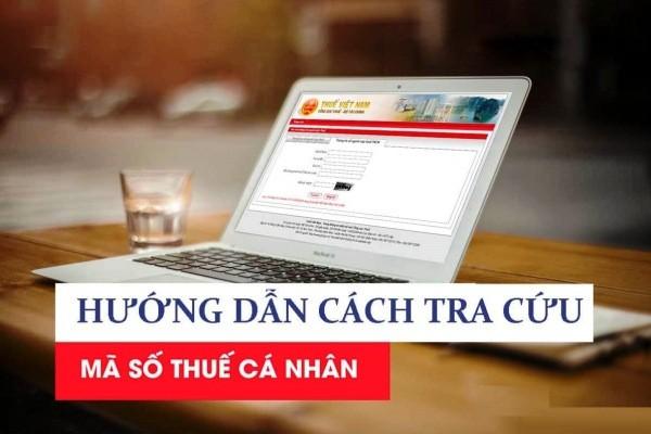 5 cách tra cứu mã số thuế cá nhân, doanh nghiệp online với số CMND đơn giản