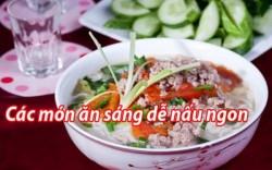 Tổng hợp các món ăn sáng kiểu Việt tại nhà ngon đơn giản dễ làm mùa dịch