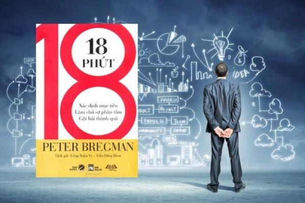 Review sách 18 Phút – Làm chủ sự tập trung trong công việc