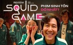 Review phim Trò chơi con mực -Squid game: Có thật sự hay như kỳ vọng