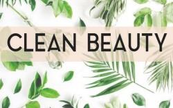 Thuật ngữ Clean Beauty và làm sáng tỏ 5 hiểu lầm phổ biến nhất về Mỹ phẩm sạch!