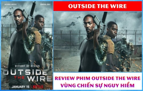 Review phim Outside the wire – Vùng chiến sự nguy hiểm